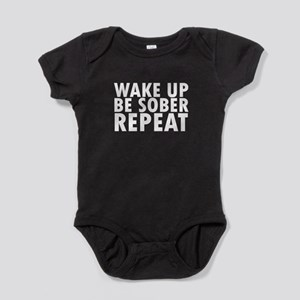 Wake Up Be Sober Repeat Novelty Body Suit