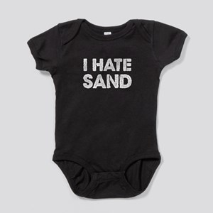 I Hate Sand T-Shirt - Funny Military Dep Body Suit