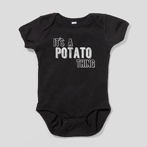 b482a189 Its A Potato Thing Baby Bodysuit