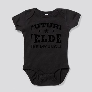 Future Welder Like My Uncle Infant Bodysuit