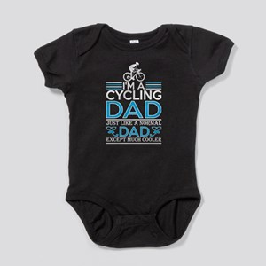 Im Cycling Dad Just Like Normal Dad Exce Body Suit