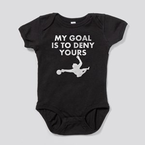 My Goal Is To Deny Yours Baby Bodysuit