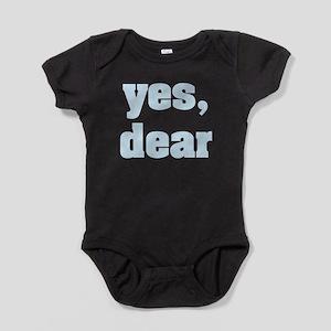 yes, dear Baby Bodysuit
