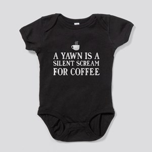 A yawn is a silent scream for coffee Baby Bodysuit