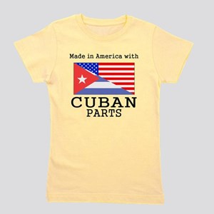 Made In America With Cuban Parts Girl's Tee