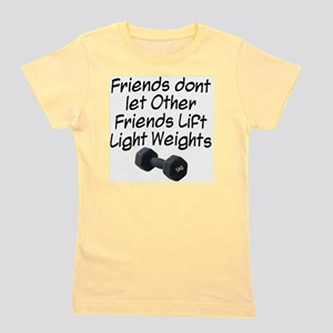 friends-dont-let-other-friends Girl's Tee