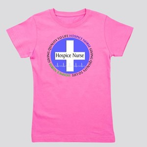 Hospice Nurse giving quality life Girl's Tee