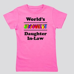 Grooviest_Daughter-In-Law Girl's Tee