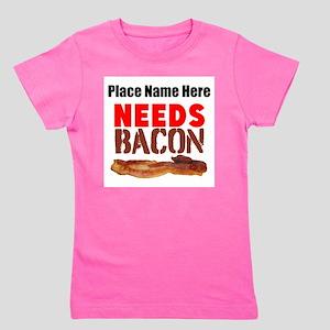 Needs Bacon T-Shirt