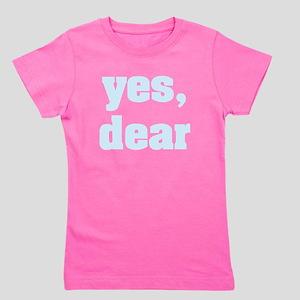 yes, dear Girl's Tee