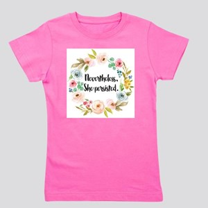 Nevertheless, She persisted Girl's Tee