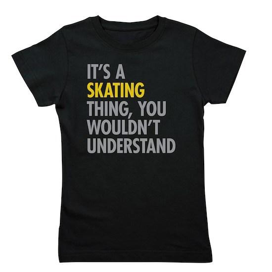 Its A Skating Thing