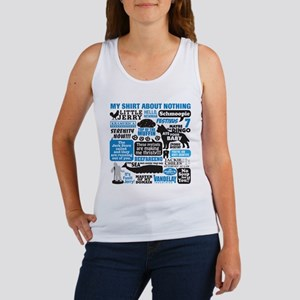 Shirt About Nothing Women's Tank Top