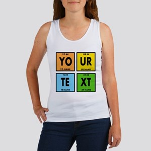 Your Text Periodic Elements Nerd Women's Tank Top