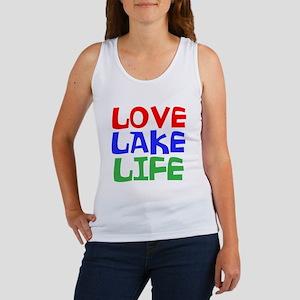 LOVE LAKE LIFE Tank Top