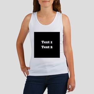 Custom Black and White Text. Women's Tank Top