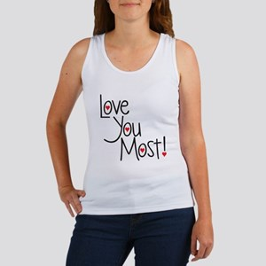 Love you most! Tank Top