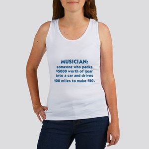 MUSICIAN: SOMEONE WHO PACKS $5000 WORTH O Tank Top