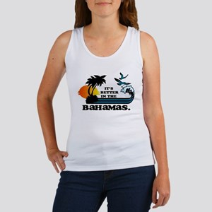 Its Better in the Bahamas Tank Top