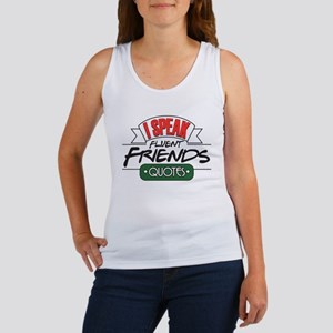 I Speak Friends Quotes Women's Tank Top