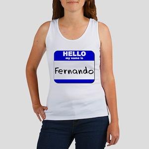 hello my name is fernando Women's Tank Top