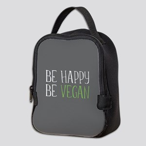Be Happy Be Vegan Neoprene Lunch Bag