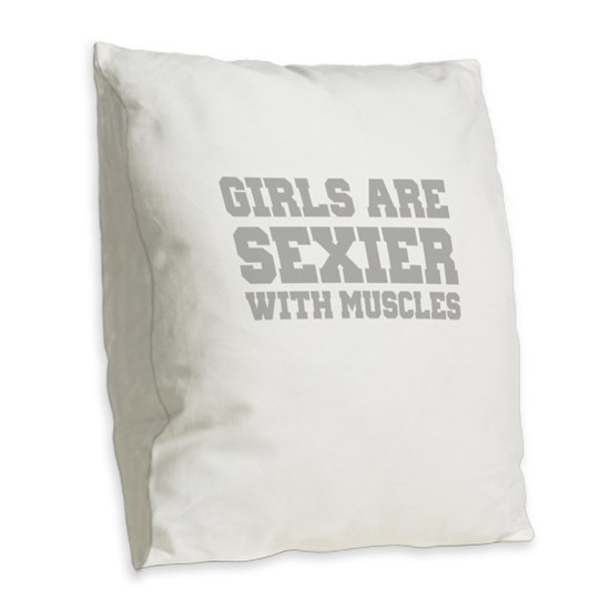 Girls are sexier with muscles