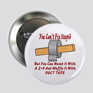 You Cant Fix Stupid You Can Vote Out Buttons - CafePress