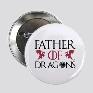 "Father Of Dragons 2.25"" Button"