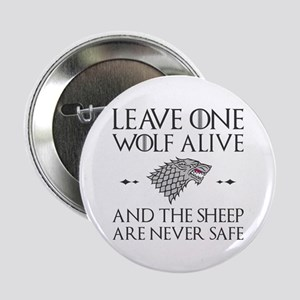 "Leave One Wolf Alive 2.25"" Button"