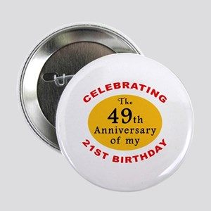 "Celebrating 70th Birthday 2.25"" Button"