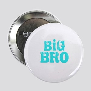 "Big Bro 2.25"" Button"
