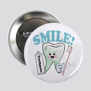 "Smile Dentist Dental Hygiene 2.25"" Button"
