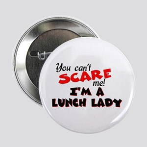 "Lunch Lady 2.25"" Button"
