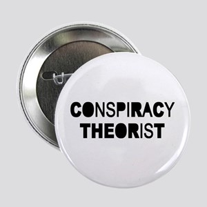 "Conspiracy 2.25"" Button"
