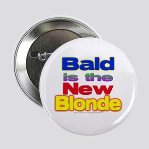 Bald is... Button