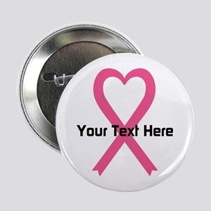 "Personalized Pink Ribbon He 2.25"" Button"