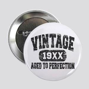 "Personalize Vintage Aged To Perfection 2.25"" Butto"