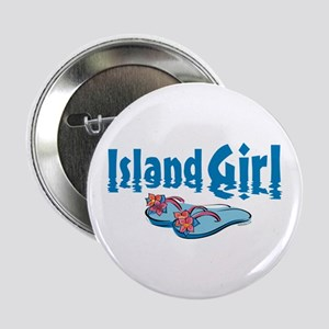 "Island Girl 2 2.25"" Button"