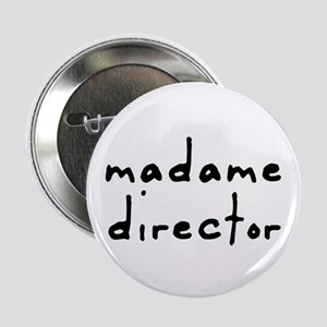 Madame Director Button