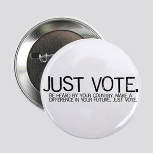 "2.25"" JUST VOTE Button!"