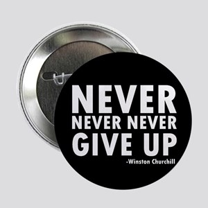 Never Never Give Up Button