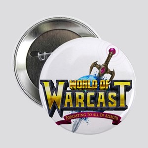 "World of Warcast 2.25"" Button"