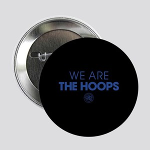 "Queens Park We Are The Hoops 2.25"" Button"