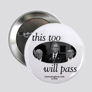 Bush too will pass Button