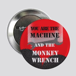 You Are the Machine Button