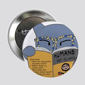 """Humans for Dummies"" 2.25"" Button"