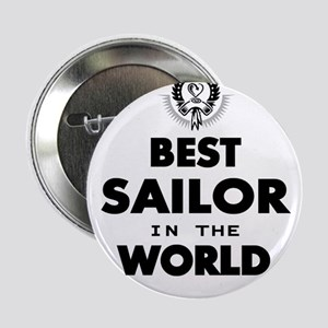 "The Best in the World – Sailor 2.25"" Button"