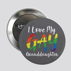 "I love My Gay Granddaughter Full Blee 2.25"" Button"