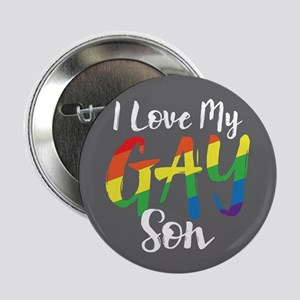 "I Love My Gay Son Full Bleed 2.25"" Button"
